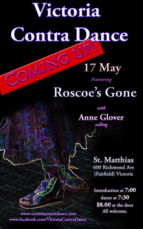 Victoria Contra Dance  (with), Roscoe's Gone, Anne Glover  (calling) @ St Matthias Church May 17 2014 - Jan 22nd @ St Matthias Church