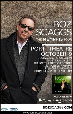 The Wave 102.3 and High Tide Entertainment present: Boz Scaggs @ The Port Theatre Oct 9 2014 - Dec 5th @ The Port Theatre