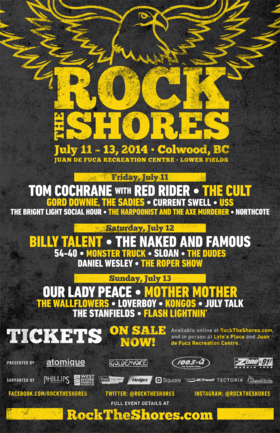 ROCK THE SHORES: Tom Cochrane with Red Rider, The Cult, Gord Downie, The Sadies, Current Swell, USS, The Bright Light Social Hour, Harpoonist & the Axe Murderer, Northcote @ Juan De Fuca Recreation Centre - Lower Fields Jul 11 2014 - Aug 25th @ Juan De Fuca Recreation Centre - Lower Fields