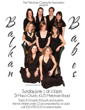 2014 winners of the World Music category in the Vancouver Island Music Awards: Balkan Babes @ St Mary of the Incarnation Church Jun 1 2014 - Mar 4th @ St Mary of the Incarnation Church