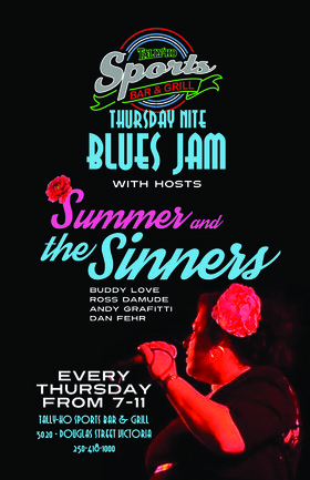 Summer and the Sinners Blues Jam: Summer and The Sinners @ Tally Ho Sports Bar and Grill May 29 2014 - Sep 25th @ Tally Ho Sports Bar and Grill