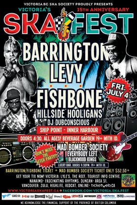 BARRINGTON LEVY, FISHBONE TWIN BILL AT SHIP POINT INNER HARBOUR (All Ages/Beverage Garden w/ID.): Barrington Levy & Detour Posse, FISHBONE, Hillside Hooligans, DJ Dubconscious @ Ship Point (Inner Harbour) Jul 4 2014 - Sep 18th @ Ship Point (Inner Harbour)