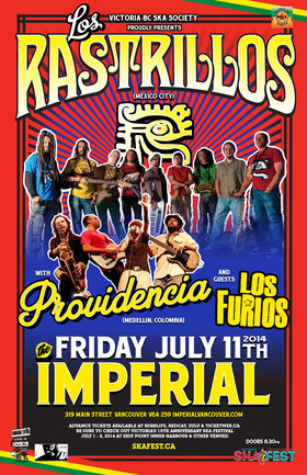 LOS RASTRILLOS MAKE LONG AWAITED RETURN TO VANCOUVER w/PROVIDENCIA from Medellin, Colombia and Los Furios!: Los Rastrillos, Providencia, Los Furios @ The Imperial Jul 11 2014 - Sep 26th @ The Imperial