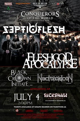 Septicflesh, Fleshgod Apocalypse, Black Crown Initiate, Necronomicon @ Rickshaw Theatre Jul 4 2014 - Jun 6th @ Rickshaw Theatre