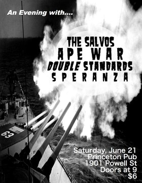 The Salvos, Ape War, Double Standards, SPERANZA @ Princeton Pub Jun 21 2014 - May 26th @ Princeton Pub