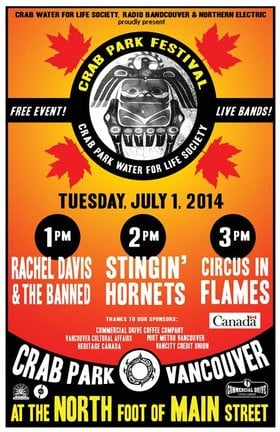 Crab Park Canada Day Festival 1-4pm: Circus In Flames, The Stingin' Hornets, Rachel Davis and The Banned  @ Crab Park @ Portside Jul 1 2014 - Feb 19th @ Crab Park @ Portside