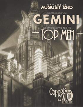 SUPER HAPPY FUN SHOW!!!: Gemini, Top Men @ Copper Owl Aug 2 2014 - Feb 25th @ Copper Owl