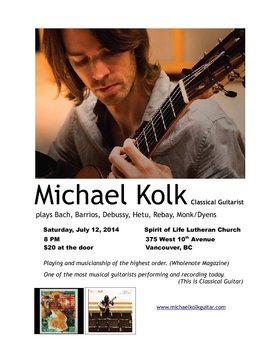 Michael Kolk (Classical Guitar) @ Spirit of Life Lutheran Church Jul 12 2014 - Jul 23rd @ Spirit of Life Lutheran Church