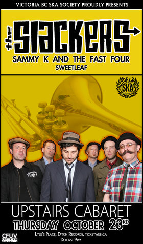 THE SLACKERS RETURN TO VICTORIA!: The Slackers, Sammy Kay and the Fast Four, Sweet Leaf @ The Upstairs Cabaret Oct 23 2014 - Feb 25th @ The Upstairs Cabaret