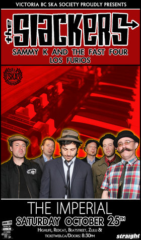 THE SLACKERS RETURN TO VANCOUVER: The Slackers, Sammy Kay and the Fast Four, Los Furios @ The Imperial Oct 25 2014 - Sep 26th @ The Imperial