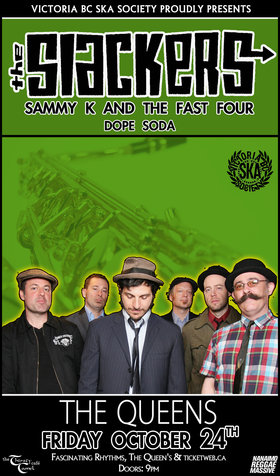 THE SLACKERS RETURN TO NANAIMO!: The Slackers, Sammy Kay and the Fast Four, Dope Soda @ The Queens Oct 24 2014 - Apr 1st @ The Queens