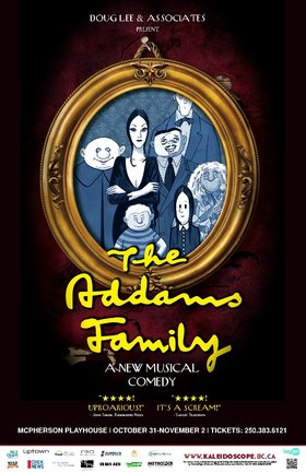 The Addams Family: A New Musical Comedy @ McPherson Playhouse Oct 31 2014 - Dec 6th @ McPherson Playhouse