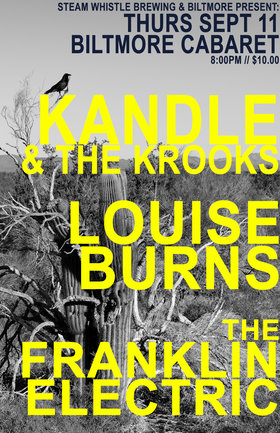 Kandle & the Krooks, Louise Burns, The Franklin Electric @ The Biltmore Cabaret Sep 11 2014 - Oct 25th @ The Biltmore Cabaret