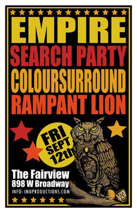 Empire, Coloursurround, Search Party, Rampant Lion @ Fairview Pub Sep 12 2014 - Jun 3rd @ Fairview Pub