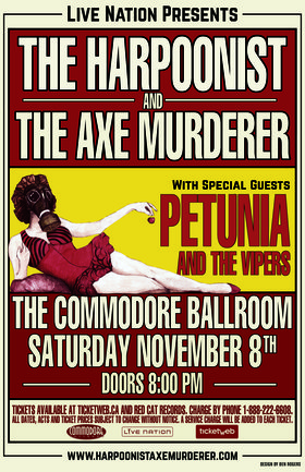 Harpoonist & the Axe Murderer, Petunia and the Vipers @ The Commodore Ballroom Nov 8 2014 - Jul 5th @ The Commodore Ballroom