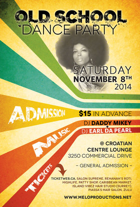 OLD SCHOOL DANCE PARTY: Daddy Mikey, EARL DA PEARL @ Croatian Cultural Center Nov 8 2014 - May 29th @ Croatian Cultural Center