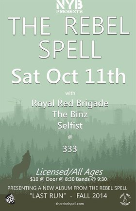 (Album Release & Tour Kick Off): The Rebel Spell, Royal Red Brigade, The Binz, Selfist @ 333 Oct 11 2014 - Jun 3rd @ 333