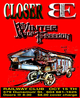 Closer, The Belief Experiment, Winter Of Freedom @ Railway Club Oct 15 2014 - Sep 28th @ Railway Club