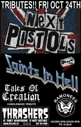 TRIBUTES!!~~: The Next Pistols (SEX PISTOLS), Saints In Hell (JUDAS PRIEST), Tales of Creation (CANDLEMASS), Ramonees (RAMONES) @ Funky Winker Beans Oct 24 2014 - Jun 5th @ Funky Winker Beans