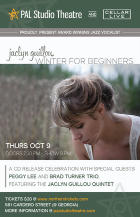 CD Release - Winter For Beginners ft: Jaclyn Guillou (with special guests), Brad Turner Trio, Peggy Lee @ PAL Studio Theatre Oct 9 2014 - Jun 1st @ PAL Studio Theatre