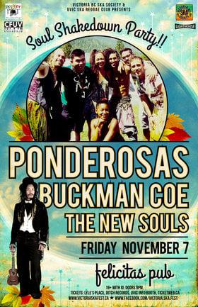SOUL SHAKEDOWN 2014: The Ponderosas, Buckman Coe, The New Souls @ Felicita's Pub Nov 7 2014 - Sep 26th @ Felicita's Pub