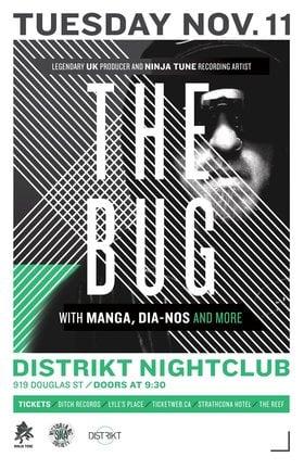 THE BUG (NINJA TUNE RECORDS) MAKES HEADLINE DEBUT ON THE ISLAND!: THE BUG, Manga, DIA-NOS, Dub Selekta  (Amy Kirtay) @ Distrikt Nov 11 2014 - Sep 26th @ Distrikt