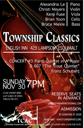 TOWNSHIP CLASSICS Concert #3 Piano Quintet in A Major D 667 by Franz Schubert: Alexandria Le, Christi Meyers, Kenji Fuse, Brian Yoon , Bruce Meikle @ English Inn Nov 30 2014 - Jan 21st @ English Inn