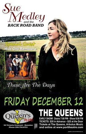 Concert & Dance: Sue Medley & The Back Road Band, Hub City Ramblers @ The Queens Dec 12 2014 - Apr 1st @ The Queens