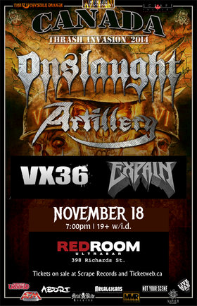 Thrash Invasion Tour 2014: ONSLAUGHT, Artillery, VX36, Expain @ The Red Room Nov 18 2014 - Mar 31st @ The Red Room