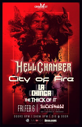 GET READY FOR A NITE OF MAYHEM AND DEBAUCHERY WITH VANCOUVER'S....: Hellchamber, City of Fire, La Chinga, The Thick of It @ Rickshaw Theatre Feb 6 2015 - Apr 8th @ Rickshaw Theatre