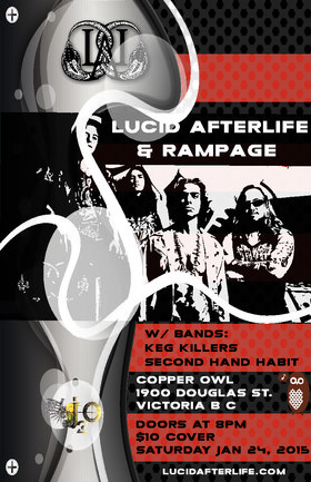 Lucid After:life, Rampage, The Keg Killers, Secondhand Habit @ Copper Owl Jan 24 2015 - Aug 14th @ Copper Owl