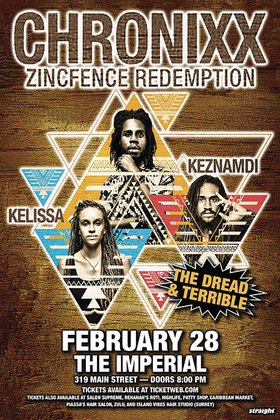 CHRONIXX, ZINCFENCE REDEMPTION, KEZNAMDI & KELISSA @ The Imperial Feb 28 2015 - May 29th @ The Imperial