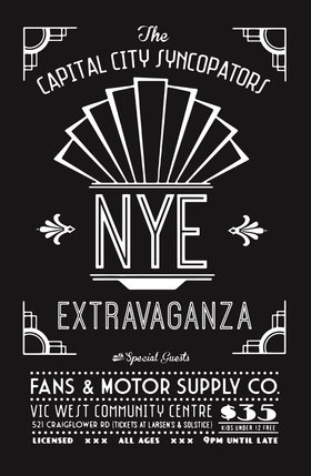 The Capital City Syncopators NYE Extravaganza!: Capital City Syncopators, Fans & Motor Supply Co @ Vic West Community Centre Dec 31 2014 - Aug 13th @ Vic West Community Centre