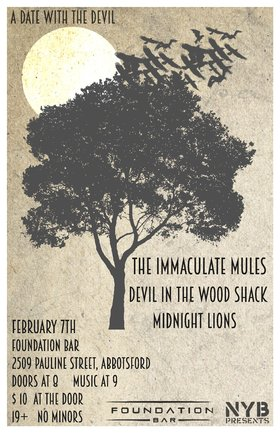 A Date With The Devil TOUR: Devil in the Woodshack, Immaculate Mules, Midnight Lions @ Foundation Bar Feb 7 2015 - Aug 23rd @ Foundation Bar