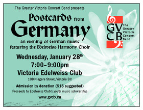 Postcards from Germany: Greater Victoria Concert Band Senior Band, The Edelweiss Harmony Choir @ Victoria Edelweiss Club Jan 28 2015 - Sep 30th @ Victoria Edelweiss Club