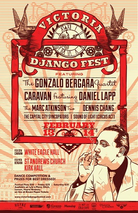 The Victoria Django Festival - Saturday Night Main Event Concert and Dance: The Gonzalo Bergara Quartet, Marc Atkinson Trio, Dennis Chang, Capital City Syncopators, Sound of Light Circus Act @ St. Andrews Presbyterian Church Feb 14 2015 - Aug 13th @ St. Andrews Presbyterian Church