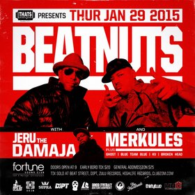 The Beatnuts, JERU THE DAMAJA, MERKULES, rob manthorne, Blue Team Blue, KV, Broken Head @ Fortune Sound Club Jan 29 2015 - Mar 29th @ Fortune Sound Club