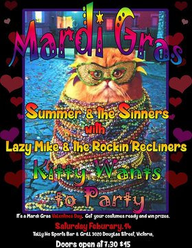 Mardi Gras 2015 and Valentines Day Dance: Summer and The Sinners, Lazy Mike  & the Rockin' Recliners @ Tally Ho Sports Bar and Grill Feb 14 2015 - Sep 25th @ Tally Ho Sports Bar and Grill