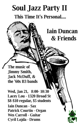 Soul Jazz Party II: Iain Duncan @ Lacey-Lou Tapas Lounge Jan 21 2015 - Aug 8th @ Lacey-Lou Tapas Lounge