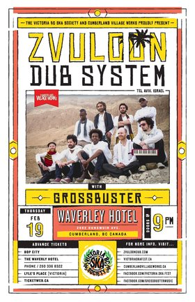 Israel's leading world-reggae band returns to the Island in Cumberland!: Zvuloon Dub System, Grossbuster @ The Waverley Hotel Feb 19 2015 - Sep 26th @ The Waverley Hotel