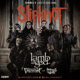Slipknot, Lamb of God, Bullet For My Valentine, Motionless in White @ Rogers Arena Aug 24 2015 - Feb 17th @ Rogers Arena