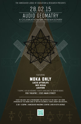 AUDIO GEOMETRY: Moka Only, Lucid AfterLife, Wes Regan, Lukifero @ Fox Theatre Feb 28 2015 - Oct 20th @ Fox Theatre