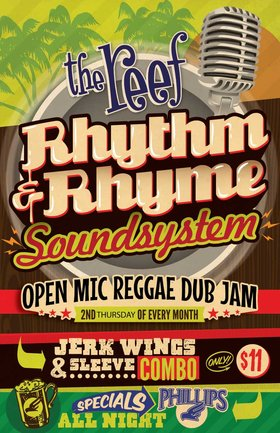 Rhythm and Rhyme Soundsystem @ The Reef Feb 12 2015 - Sep 26th @ The Reef