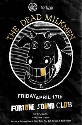 The Dead Milkmen, LIE, dj josh @ Fortune Sound Club Apr 17 2015 - Mar 29th @ Fortune Sound Club