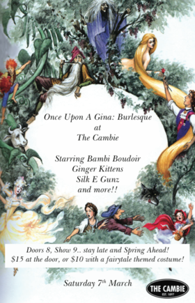 Once Upon A Gina: Burlesque at The Cambie: DJ BigWorm , Ginger Kittens, Bambie Boudoir , Silk E Gunz @ The Cambie at the  Esquimalt Inn Mar 7 2015 - Mar 31st @ The Cambie at the  Esquimalt Inn