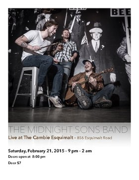 The Midnight Sons' CD Release Party: Midnight Sons @ The Cambie at the  Esquimalt Inn Feb 21 2015 - Mar 31st @ The Cambie at the  Esquimalt Inn