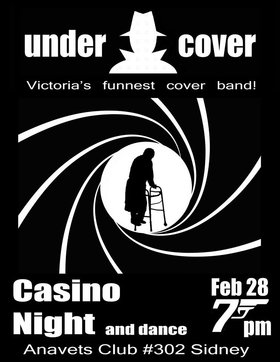 Casino Night & Dance: Undercover @ ANAVETS Club 302 Feb 28 2015 - Sep 30th @ ANAVETS Club 302
