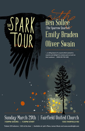 The Spark Tour: Oliver Swain, Emily Braden, Ben Sollee @ Fairfield United Church Mar 29 2015 - Jan 23rd @ Fairfield United Church