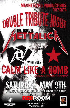 METTALICA, Calm Like A Bomb @ The Red Room May 9 2015 - Jun 5th @ The Red Room