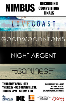 The Carlines, Night Argent, Goodwood Atoms, LOVECoast @ The Roxy Apr 16 2015 - Sep 17th @ The Roxy